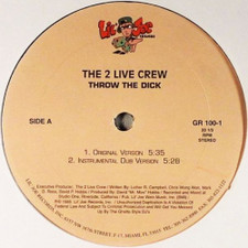 "2 Live Crew - Throw The Dick - 12"" Vinyl"