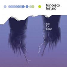 Francesco Tristano - Not For Piano - LP Vinyl