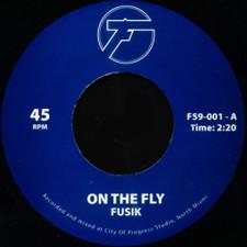 """Fusik - On The Fly - 7"""" Vinyl"""