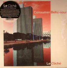Le Cliché - Consumer Behaviour - LP Vinyl