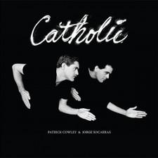 Patrick Cowley & Jorge Socarras  - Catholic - 2x LP Vinyl