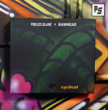 "Pseudo Slang x Rawhead - Cyclical - 12"" Vinyl"