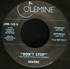 """Orgone - Don't Stop - 7"""" Vinyl"""