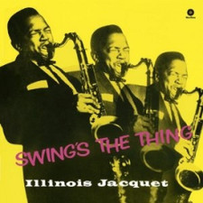 Illinois Jacquet - Swing's The Thing - LP Vinyl