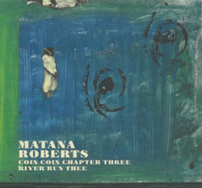 Matana Roberts - Coin Coin Chapter 3 - LP Vinyl