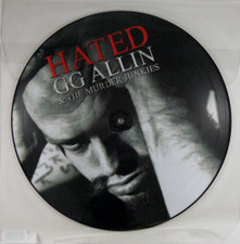 "GG Allin & The Murder Junkies - Hated - 12"" Vinyl Picture Disc"