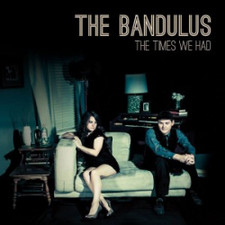The Bandulus - The Times We Had - LP Vinyl