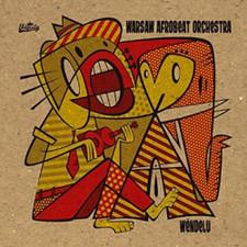 Warsaw Afrobeat Orchestra - Wendelu - 2x LP Vinyl