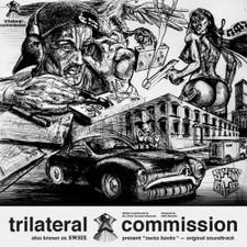 Trilateral Commission - Swiss Banks Original Soundtrack - LP Vinyl