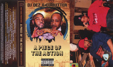 DJ Dez & DJ Butter - A Piece Of The Action - Cassette