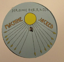 "Jerome Derradji - Machine Jacked - 12"" Vinyl"