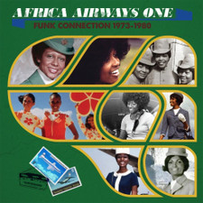 Various Artists - Africa Airways One: Funk Connection 1973-1980 - LP Vinyl
