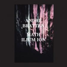 """Andre Bratten - Math Ilium Ion - 12"""" Vinyl"""