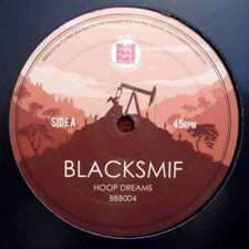 "Blacksmif - Hoop Dreams - 12"" Vinyl"