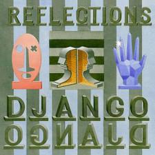 "Django Django - Reflections - 12"" Vinyl"