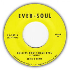 """Eddie & Ernie - Bullets Don't Have Eyes / You Make My Life A Sunny Day - 7"""" Vinyl"""