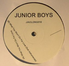 "Junior Boys - What You Won't Do For Love - 12"" Vinyl"