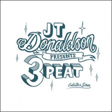 "JT Donaldson - 3peat Collectors Series Vol 2 - 12"" Colored Vinyl"