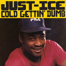 "Just-Ice - Cold Getting' Dumb - 7"" Vinyl"