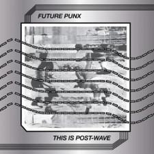 Future Punx - This Is Post-Wave - LP Vinyl