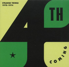 4th Coming - Strange Things: 1970-1974 - 2x LP Vinyl