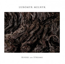 Lubomyr Melnyk - Rivers And Streams - LP Vinyl