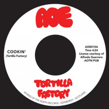 "Tortilla Factory - Cookin' - 7"" Vinyl"