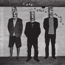 "Frak - Sudden Haircut - 12"" Vinyl"