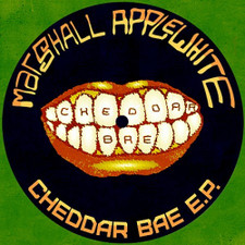 "Marshall Applewhite - Cheddar Bae Ep - 7"" Vinyl"