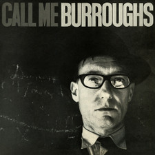 William Burroughs - Call Me Burroughs - LP Vinyl