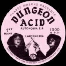 "Dungeon Acid - Autonomia - 12"" Vinyl"