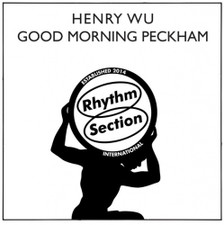 "Henry Wu - Good Morning Peckham - 12"" Vinyl"
