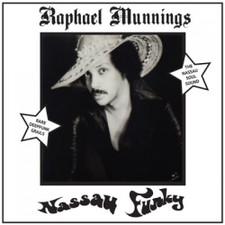 "Raphael Munnings - Nassau Funky - 2x 7"" Vinyl"