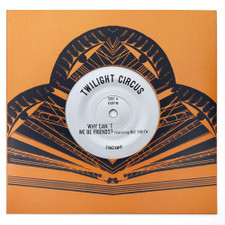 "Twilight Circus - Why Can't We Be Friends? - 7"" Vinyl"