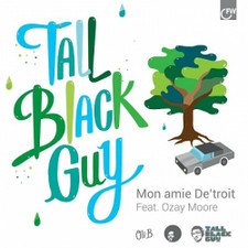 "Tall Black Guy - Mon Amie De'Troit - 7"" Vinyl"