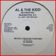 "Al Mason - We Still Could Be Together / Good Lovin' - 12"" Vinyl"
