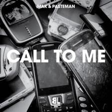 "Mak & Pasteman - Call To Me - 12"" Vinyl"