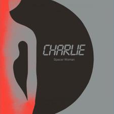"""Charlie - Spacer Woman - 12"""" Vinyl"""