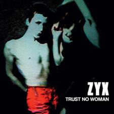 ZYX - Trust No Woman - LP Vinyl