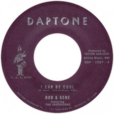 "Bob & Gene feat. The Inversions - I Can Be Cool - 7"" Vinyl"