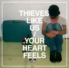 "Thieves Like Us - Your Heart Feels - 12"" Vinyl"
