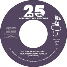 "Wood, Brass & Steel - Hey, What's That You Say / Always There - 7"" Vinyl"
