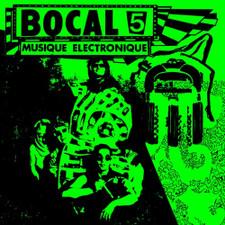Bocal 5 - Musique Electronique - LP Vinyl