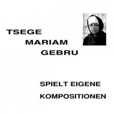 Tsege Mariam Gebru - Spielt Eigene Kompositionen - LP Vinyl