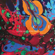 Like - Songs Made While High - LP Vinyl