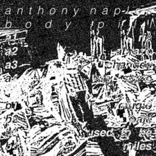 Anthony Naples - Body Pill (UK Version) - LP Vinyl