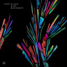 "ISAN - Glass Bird Movement - LP Vinyl+7"""