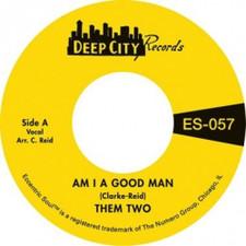"Them Two - Am I A Good Man / Love Has Taken Wings - 7"" Vinyl"