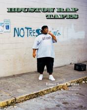 Houston Rap Tapes -   - BOOK