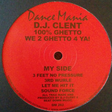 "Dj Clent - 100% Ghetto - 12"" Vinyl"